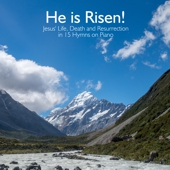 He is Risen! 15 Easter Hymns on Piano